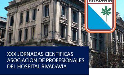 XXX JORNADAS CIENTÍFICAS ASOCIACIÓN DE PROFESIONALES DEL HOSPITAL RIVADAVIA